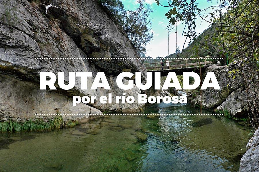 Ruta Guiada rio borosa